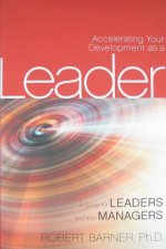 Accelerating Your Development as a Leader