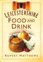 Leicestershire Food & Drink