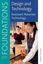 Design and Technology Foundations Resistant Materials Techno