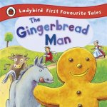 Gingerbread Man: Ladybird First Favourite Tales