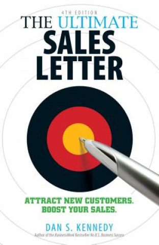 Ultimate Sales Letter, 4th Edition