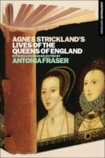 Agnes Strickland's Lives of the Queens of England
