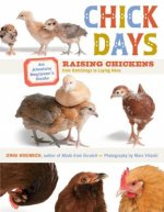 Chick Days an Absolute Beginners Guide