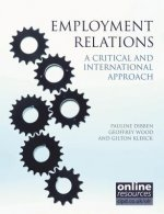 Employment Relations: A Critical and International Approach