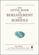 Little Book of Bereavement for Schools