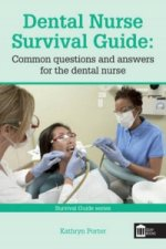 Dental Nurse Survival Guide