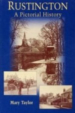 Rustington a Pictorial History