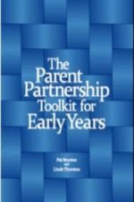 Parent Partnership Toolkit for Early Years