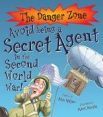 Avoid Being a Secret Agent in the Second World War!