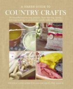Green Guide to Country Crafts