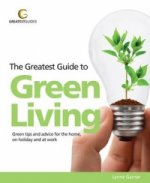 Greatest Guide to Green Living