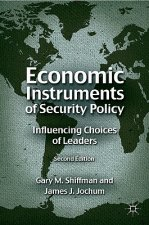 Economic Instruments of Security Policy