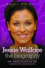 Jessie Wallace - The Biography