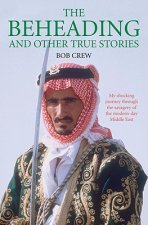 Beheading and Other True Stories