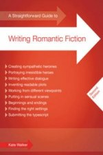 Straightforward Guide to Writing Romantic Fiction