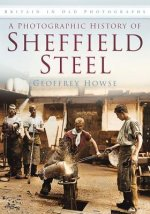 Photographic History of Sheffield Steel