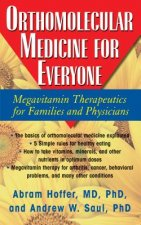Orthomolecular Medicine for Everyone