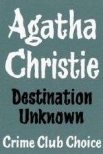 Destination Unknown