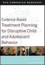 Evidence-Based Treatment Planning for Disruptive Child and A