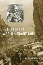 Turbulent World of Franz Goll