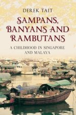 Sampans, Banyans and Rambutans