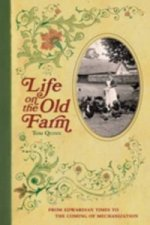 Life on the Old Farm