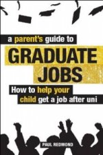 Parent's Guide to Graduate Jobs