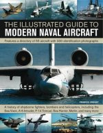 Illustrated Guide to Modern Naval Aircraft