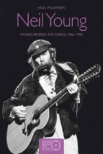 Neil Young: Stories Behind the Songs