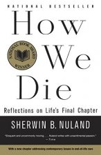 How to Die: Refelections on Life'S