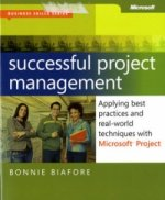 Successful Project Management: Applying Best Practices and R