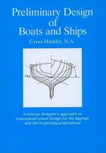 Preliminary Design of Boats and Ships