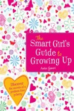 Smart Girl's Guide to Growing Up