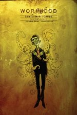 Wormwood: Gentleman Corpse Volume 3 HC