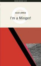 I'm a Minger