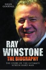 Ray Winstone - the Biography