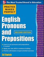 Practice Makes Perfect English Pronouns and Prepositions