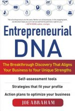 Entrepreneurial DNA: Tap into Your Unique Strengths to Build