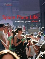 Space! Place! Life!