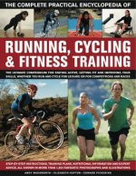 Complete Practical Encyclopedia of Running, Cycling & Fitnes