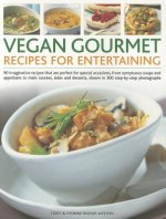 Vegan Gourmet Recipes for Entertaining