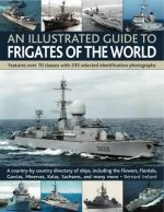 Illustrated Guide to Frigates of the World