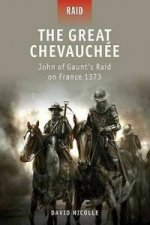 Great Chevauchee - John of Gaunt's Raid on France 1373