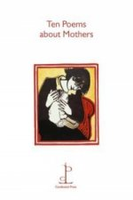 Ten Poems About Mothers