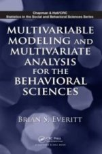 Multivariable Modeling and Multivariate Analysis for the Beh