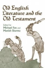 Old English Literature and the Old Testament