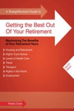 Straightforward Guide to Getting the Best Out of Your Retire
