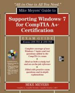 Mike Meyers' Guide to Supporting Windows 7 for CompTIA A+ Ce