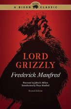 Lord Grizzly, Second Edition