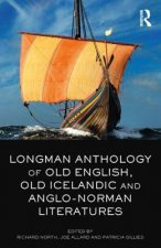 Longman Anthology of Old English, Old Icelandic, and Anglo-N